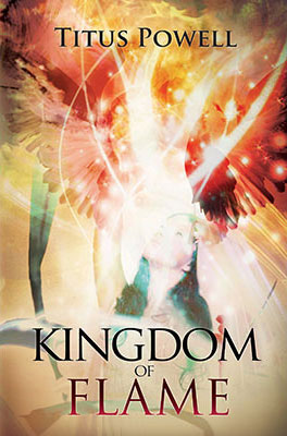 Kingdom of Flame by Titus Powell