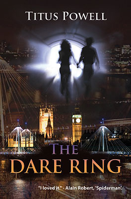 The Dare Ring by Titus Powell